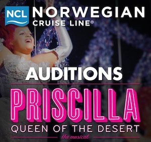 Auditions for Priscilla Queen of the Desert on Norwegian Cruise Line in Australia