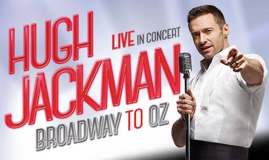 Hugh Jackman Broadway to Oz Tour