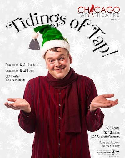 Chicago Tap Theatre will present Tidings of Tap! in 2013