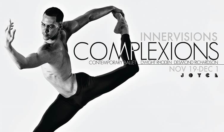Complexions Contemporary Ballet November 2013 Joyce Season