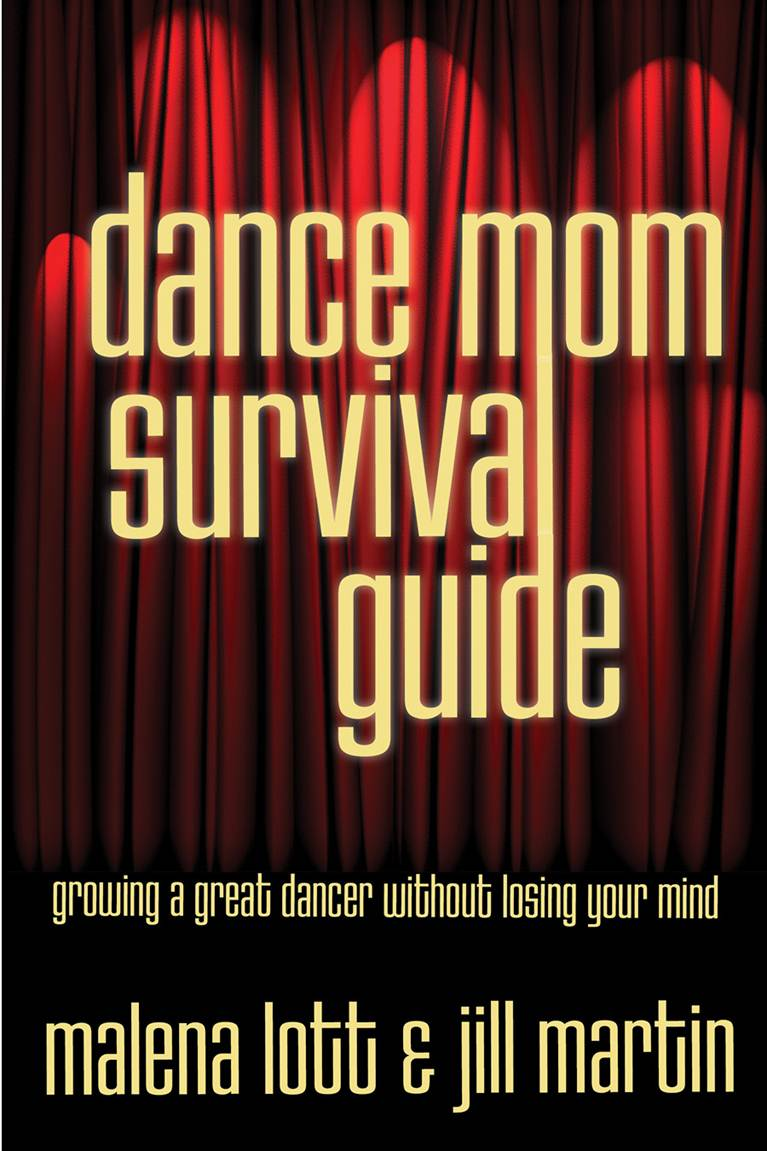 Dance Mom Survival Guide