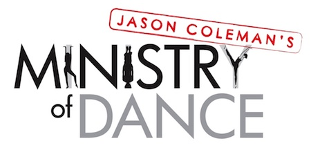 Jason Coleman's Ministry of Dance Full Time Audition