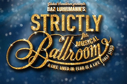 Strictly Ballroom The Musical Australia Auditions