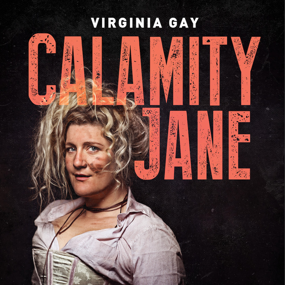 Virginia Gay stars in Calamity Jane in 2017