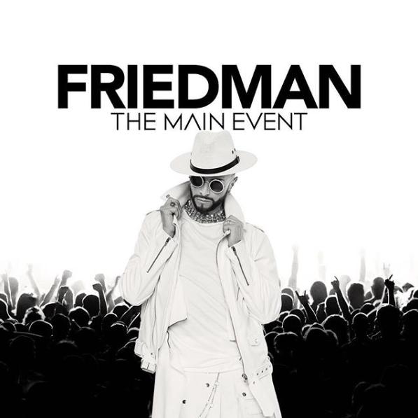 Brian Friedman creates The Main Event