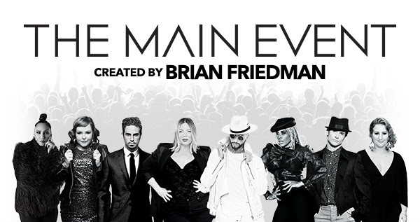 Brian Friedman creates The Main Event