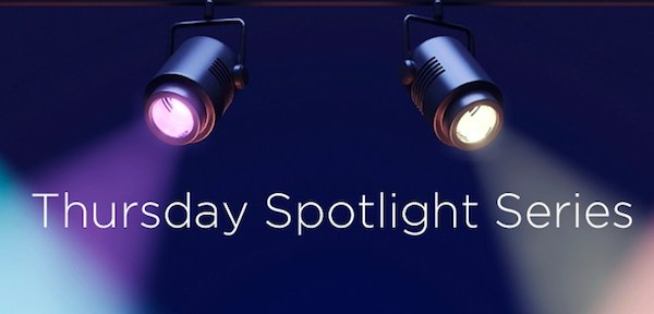 Thursday Spotlight Series